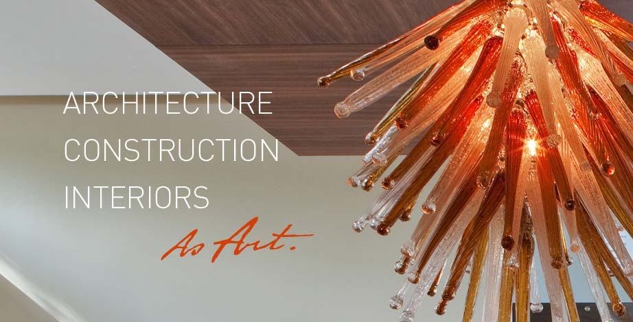 architecture construction interiors as art